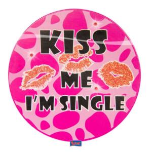 LED Party Button Kiss me I'm single